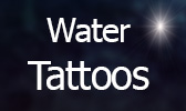 Water Tattoos